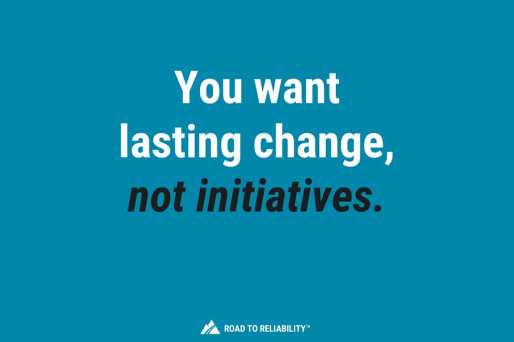 Lasting change when you implement maintenance planning and scheduling