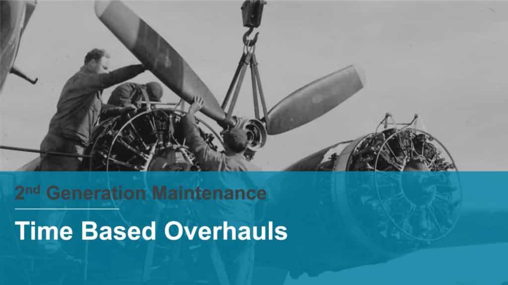 RCM - reliability centered maintenance - 2nd generation maintenance