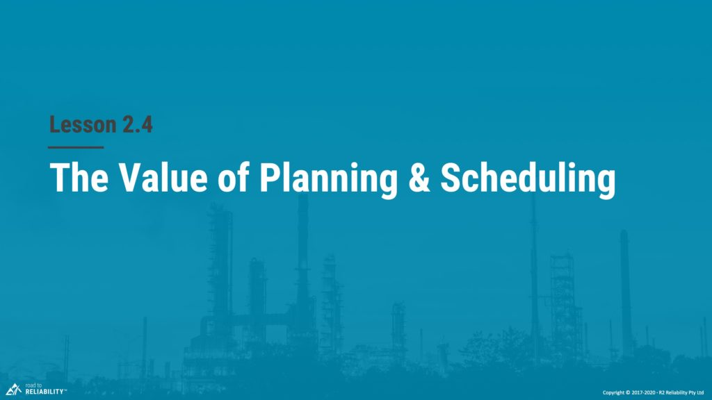 value of planning & scheduling