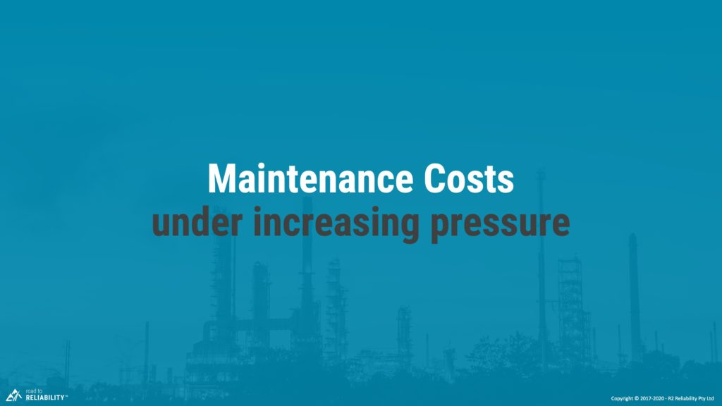 maintenance costs are under pressure especially with COVID-19
